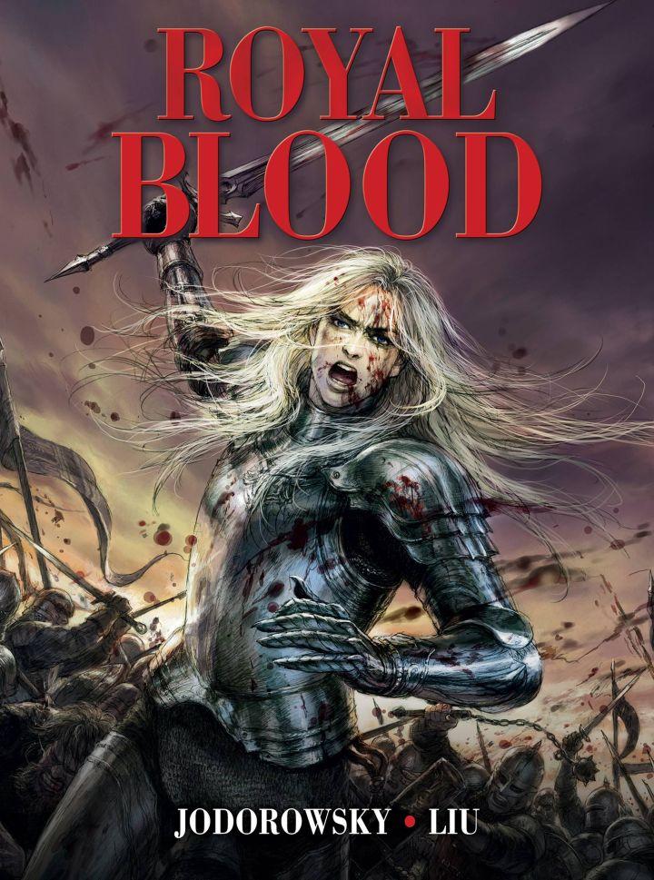 ROYAL BLOOD/ Script by ALEJANDRO JODOROWSKY / Art by DONGZI LUI / Published by TITAN COMICS